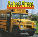 img - for School Buses (Transportation (Capstone)) book / textbook / text book