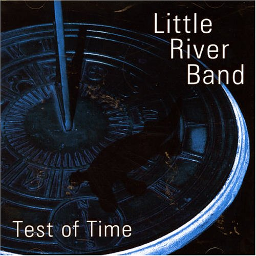 Little River Band - Test of Time - Zortam Music