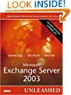 Microsoft Exchange Server 2003 Unleashed (2nd Edition)