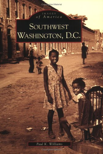 Southwest Washington, D.C.  (DC) (Images of America)