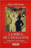 """echange, troc J.Michelet - Bible de l""""'humanité"""
