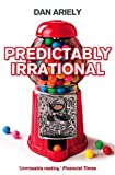 Image of Predictably Irrational: The Hidden Forces that Shape Our Decisions