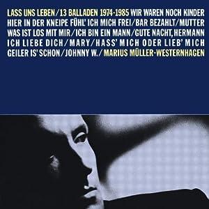 Lass uns leben-13 Balladen 1974-1985