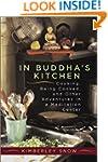 In Buddha's Kitchen : Cooking, Being...