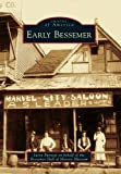 img - for Early Bessemer (Images of America) book / textbook / text book