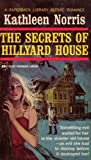 The Secrets Of Hillyard House (0605382336) by Kathleen Norris