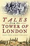 img - for Tales from the Tower of London book / textbook / text book