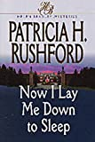Now I Lay Me Down to Sleep (Helen Bradley Mystery Series #1) (Book 1)