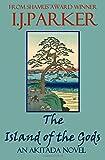 The Island of the Gods: An Akitada Novel (Akitada Mysteries) (Volume 16)