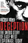 Deception: The Untold Story of East-W...
