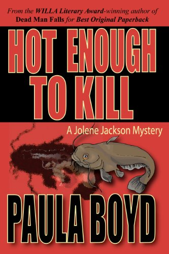 Hot Enough to Kill (Jolene Jackson Mystery Series) (Jolene Jackson Mysteries)