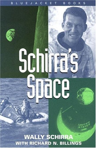 Schirra's Space (Bluejacket Books)