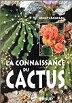 La connaissance du cactus : 150 quest...