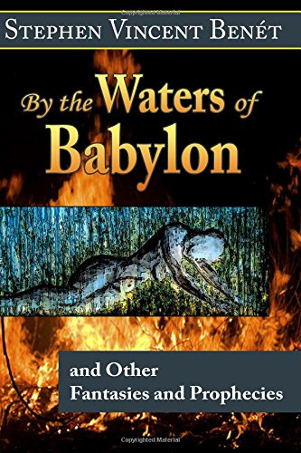 an overview of by the waters of babylon a novel by stephen vincent benet Of babylon by stephen vincent benét  we know how they were dressed  from the book, but i saw them as if they were before me when i had  a long way  off, i had seen the water through trees but the trees were thick at last, i came out .