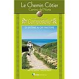 CHEMIN COTIER, CAMINO DEL NORTE VERS COMPOSTELLE
