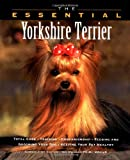 The Essential Yorkshire Terrier