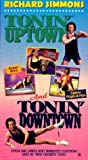 Tonin Uptown and Tonin Downtown [VHS]