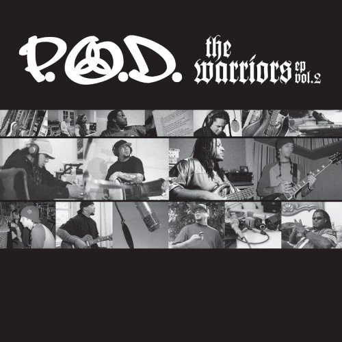 P.O.D. - The Warriors EP, Vol. 2 - Zortam Music