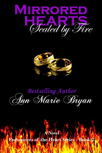 Mirrored Hearts: Sealed By Fire by Ann Marie Bryan ebook deal