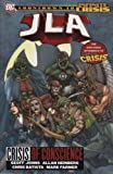 JLA: Crisis of Conscience (An Infinite Crisis Story) (Jla) (1845762797) by Johns, Geoff