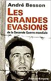 """Afficher """"Les grandes évasions de la Seconde guerre mondiale"""""""
