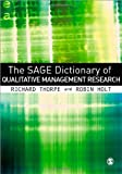 img - for The SAGE Dictionary of Qualitative Management Research book / textbook / text book