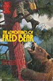 img - for The Adventures of Fred Bear: Fred Bear's Field Notes book / textbook / text book