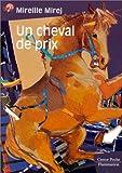 echange, troc Mireille Mirej - Un cheval de prix