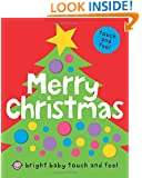 Bright Baby Touch & Feel Merry Christmas (Bright Baby Touch and Feel)