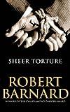 Robert Barnard Sheer Torture