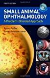 img - for Small Animal Ophthalmology: A Problem-Oriented Approach, 4e book / textbook / text book