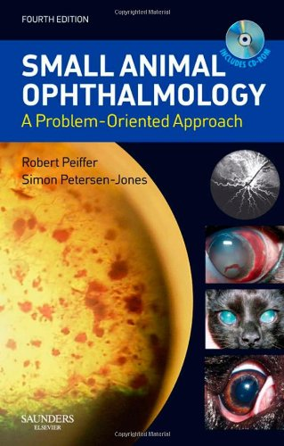 Small Animal Ophthalmology: A Problem-Oriented Approach, 4E