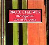 echange, troc Bruce Chatwin, David King, Francis Wyndham - Photographies et carnets de voyage
