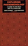 img - for Exploring Phenomenology: A Guide To The Field and Its Literature book / textbook / text book