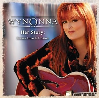 Wynonna Judd - Her Story: Scenes from a Lifetime [UK-Import] - Zortam Music