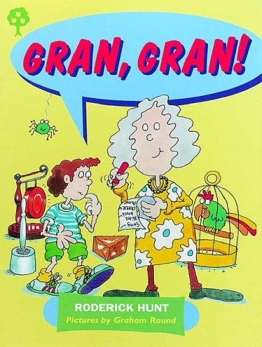 Oxford Reading Tree Rhyme and Analogy: Story Rhymes Pack B Gran, Gran!