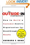 The Outside-In Corporation: How to Bu...