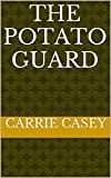The Potato Guard