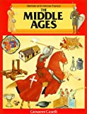 The Middle Ages (History of Everyday Things)