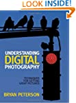 Understanding Digital Photography: Te...