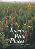 Iowa's Wild Places: An Exploration