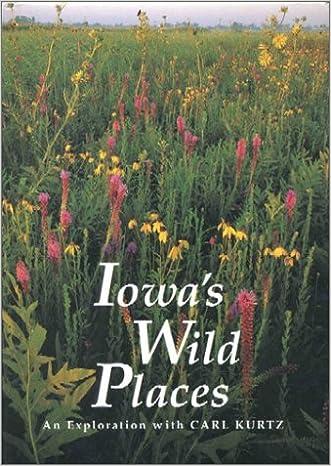Iowa's Wild Places: An Exploration