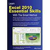 Learn Excel 2010 Essential Skills with The Smart Methodby Mike Smart