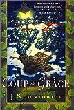 Coup de Grace (0312253133) by Borthwick, J. S.