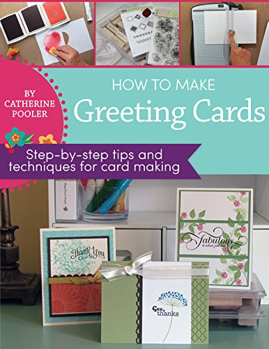 How to Make Greeting Cards: step-by-step tips and techniques for card making (Card Making Techniques compare prices)