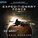 SpecOps: Expeditionary Force, Book 2 Audiobook by Craig Alanson Narrated by R.C. Bray