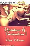 Dilatations & Dominations I: Les d�ro...