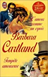 echange, troc Barbara Cartland - L'amour comme un espoir  suivi de : tempête amoureuse