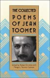 The Collected Poems of Jean Toomer (0807842095) by Jones, Robert B.