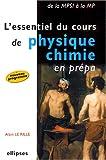 echange, troc Alain Le Rille - L'essentiel du cours de physique-chimie en prépa